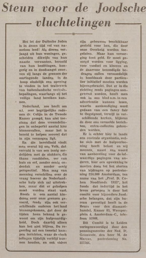 In het Leidsch Dagblad van 19 november 1938 wordt een oproep gedaan om geld te doneren ten behoeve van de Joodse vluchtelingen die Nederland binnenkwamen.