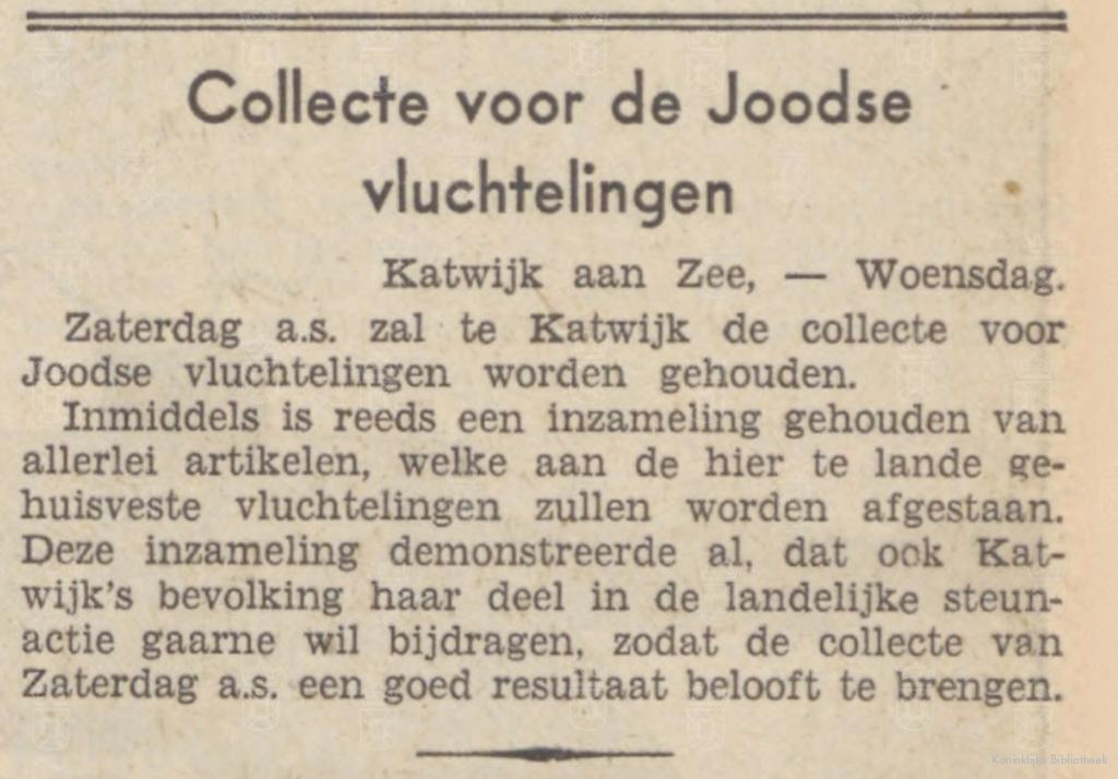Het Zaans Volksblad maakt melding van de collecte ten behoeve van de Joodse vluchtelingen in Katwijk.